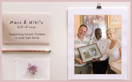 Marc & Niki's Gift of Love Charity   As part of their wedding fundraising gift, Niki & Marc ventured to Africa with Guided Safaris® to meet the children in the village and school environs surrounding Singita Game Reserve, and witnessed a vital educational program firsthand.